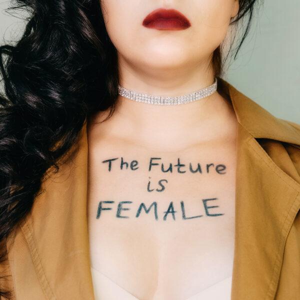 future-is-female-female-empowerment-strong-women-feminism